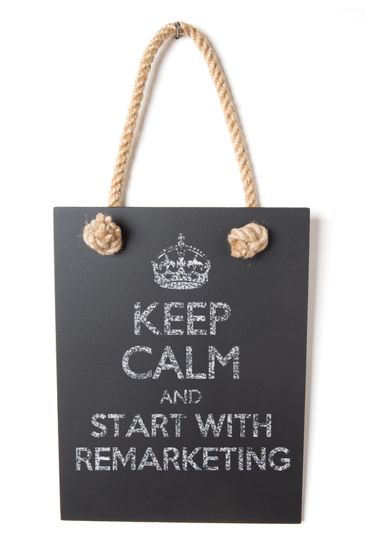 Keep Calm and Start with Remarketing